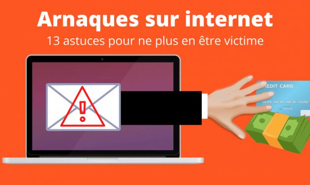 Arnaques sur internet : 13 astuces pour ne plus en être victime!
