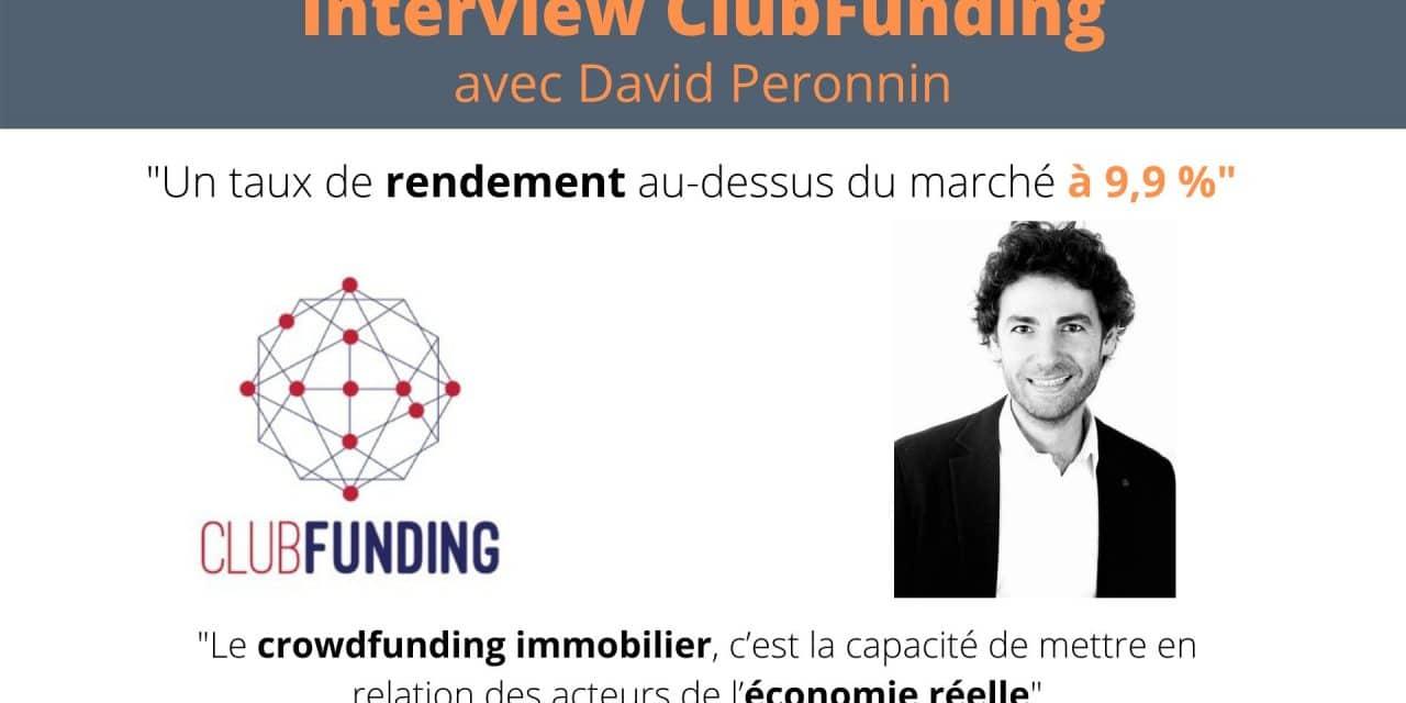 Interview #1 : Crowdfunding immobilier et ClubFunding   avec David Péronnin