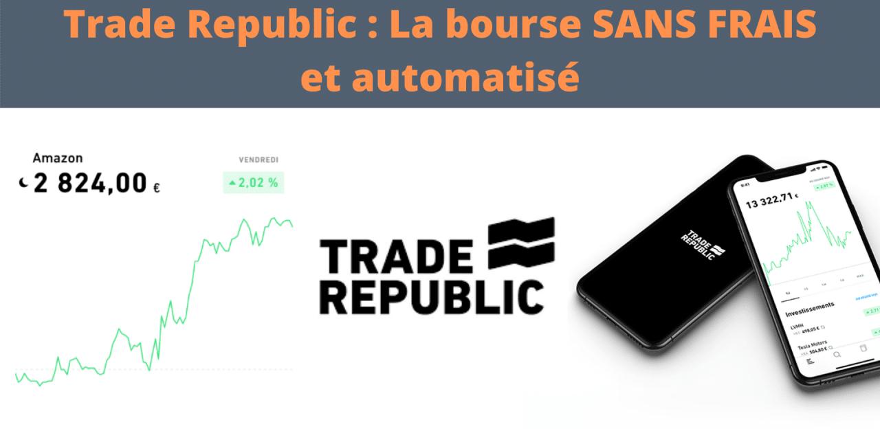 Trade Republic : La bourse sans frais à la porté de tous