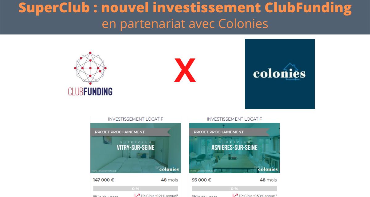 SuperClub : Le nouvel investissement signé ClubFunding et Colonies